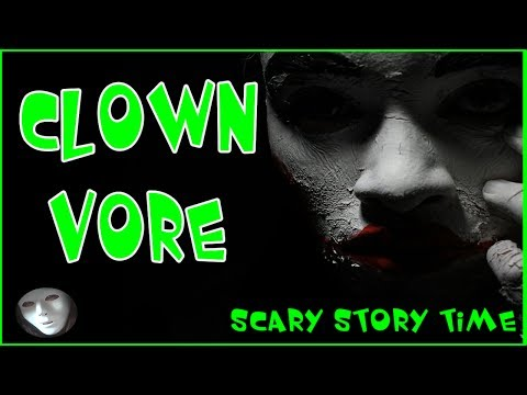 Scary Bedtime Stories | Clown Vore by Spooky Boo