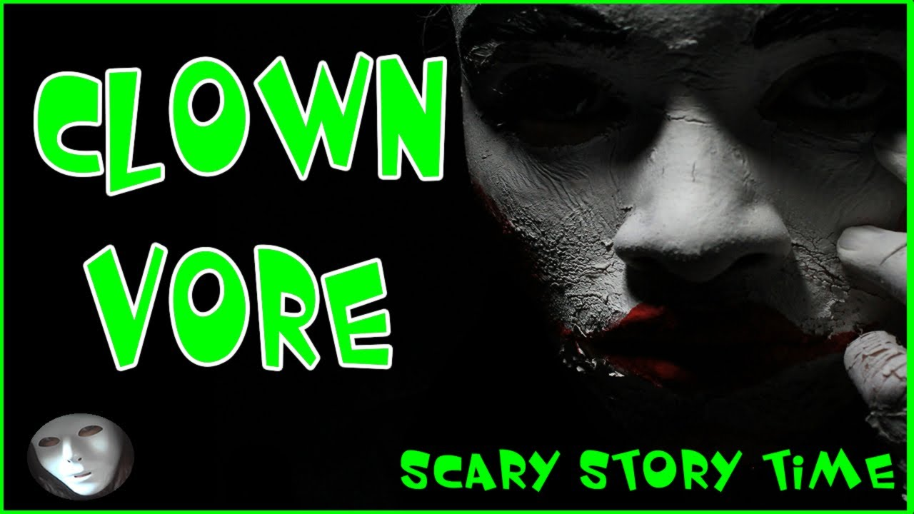 Uncategorized Creepy Bedtime Stories scary bedtime stories clown vore by spooky boo youtube boo