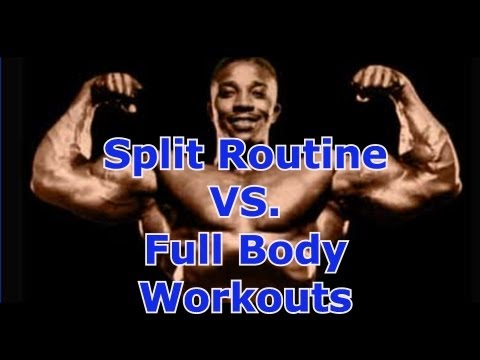 Split Routine vs. Full Body Workouts - Leroy Colbert Bodybuilding HOF Member