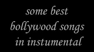some best bollywood songs in instrumental