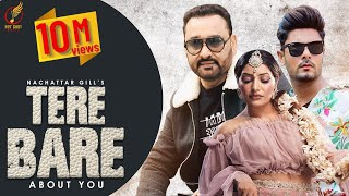 New Punjabi Songs 2021   Tere Baare : Nachattar Gill (Official Video)   Latest Punjabi Songs 2021
