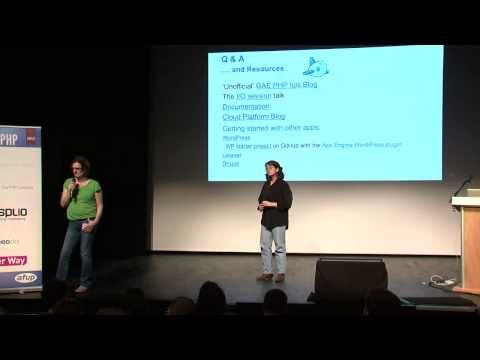 Building Scalable PHP Applications Using Google's App Engine -  Forum PHP 2013