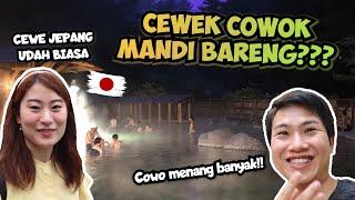 JEPANG EDAN! DISINI CEWEK COWOK BOLEH MANDI BARENG MASAL