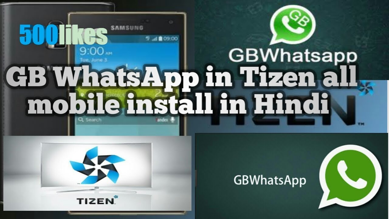 How to download and install GB whatsapp in tizen phone samsung z1,z2,z3,z4  in Hindi