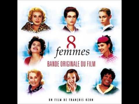 8 femmes - Toi jamais (album version)