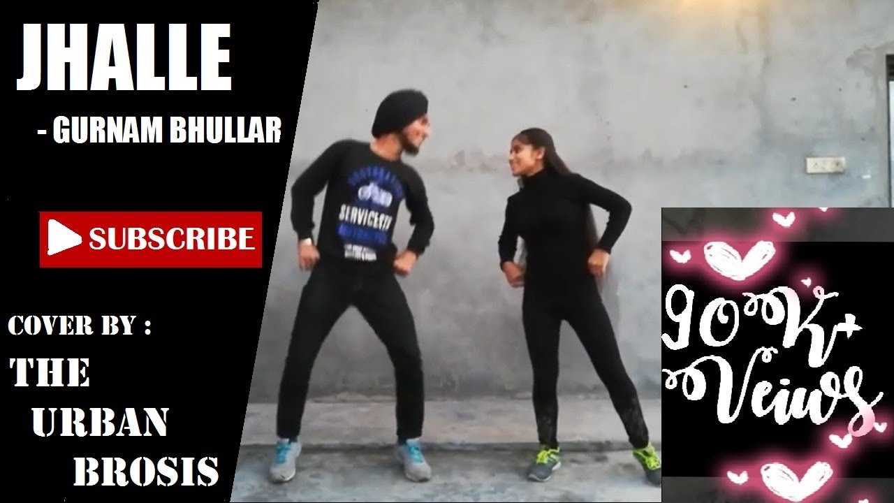 Download Jhalle {official song} l Gurnam Bhullar l Covered by THE URBAN BROSIS