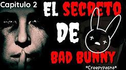 El secreto de Bad Bunny (Creepypasta) capítulo 2