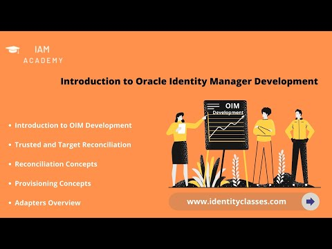 Introduction to OIM Development Session 1