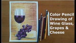 How to draw Glass of Red Wine with Grapes and Cheese | Color Pencil Drawing