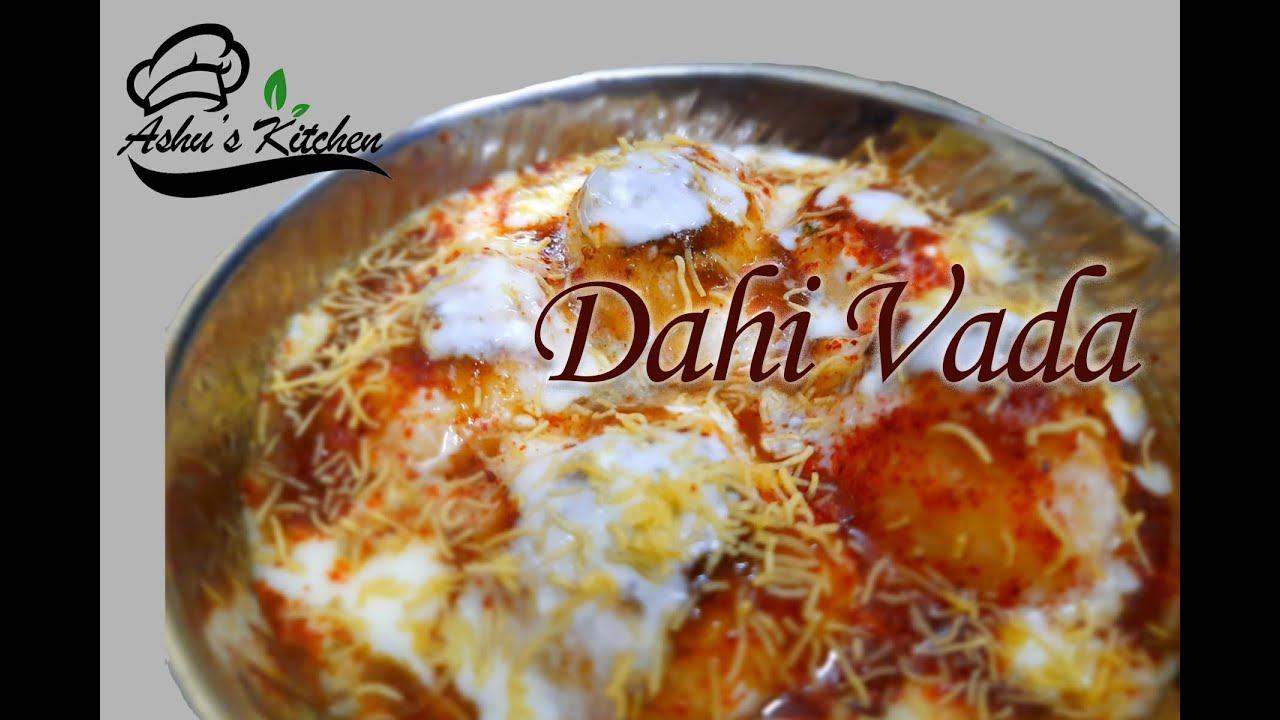 DAHI VADA   DAHI BHALLA   HOW TO MAKE SOFT DAHI VADA ...