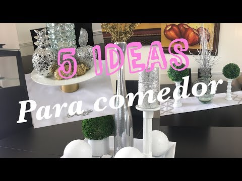 5 DECORACIONES PARA EL COMEDOR / 5 ESTILOS PARA MESA DE COMEDOR / DIY  EXPRES