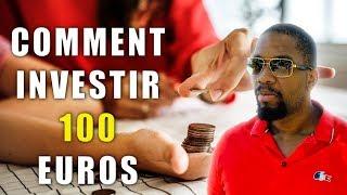 Comment investir avec seulement 100 euros ?