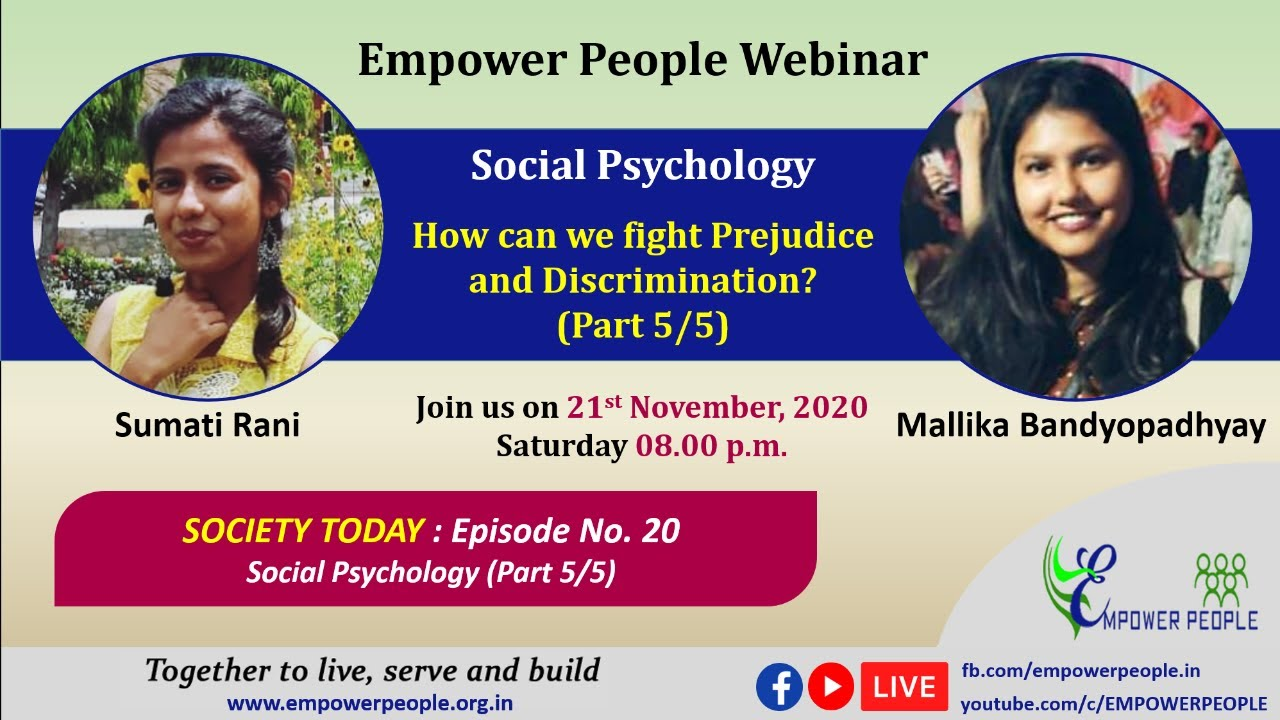 PsychTalk: Social Psychology- How can we fight Prejudice and Discrimination? (Part 5/5)
