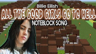 All The Good Girls Go To Hell - Billie Eilish (Noteblock Song)