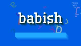 """How to say """"babish""""! (High Quality Voices)"""