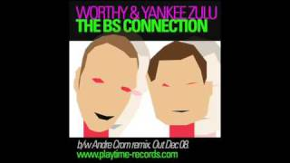 worthy yankee zulu the bs connection