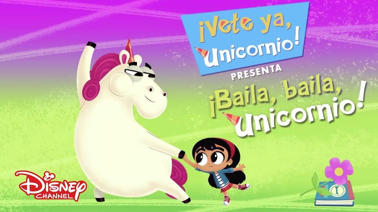 Baila Baila Unicornio Vete Ya Unicornio Youtube