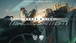 RASTA X DJ LINK - I DALJE SAM ISTI (OFFICIAL VIDEO)