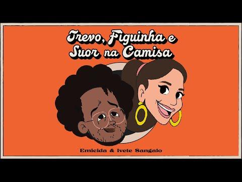 Emicida & Ivete Sangalo - Trevo, Figuinha e Suor na Camisa mp3 baixar