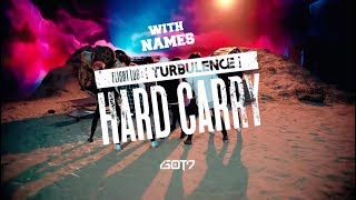 "Video Got7 ""Hard Carry"" (하드캐리)MV with NAMES download MP3, 3GP, MP4, WEBM, AVI, FLV November 2018"
