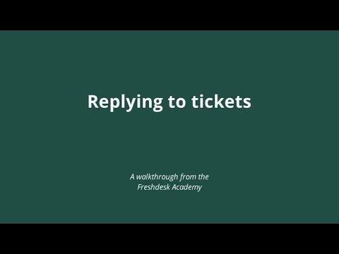 Replying to a ticket : Freshdesk