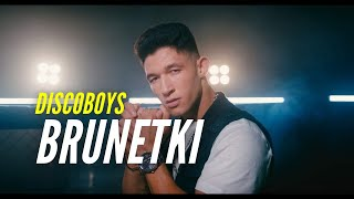 DiscoBoys - Brunetki (Official Video)