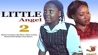Little Angel 2 - Latest Nigerian Nollywood Movie