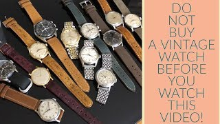 BEST ONLINE VIDEO ON BUYING YOUR FIRST VINTAGE WATCH - PROFESSIONAL TIPS!