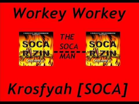 Workey Workey - [SOCA]