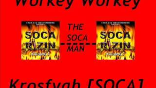 Workey Workey - [SOCA]
