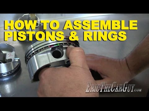 How To Assemble Pistons & Rings