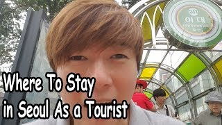 Gambar cover Best and Worst Place To Stay In Seoul As A Tourist