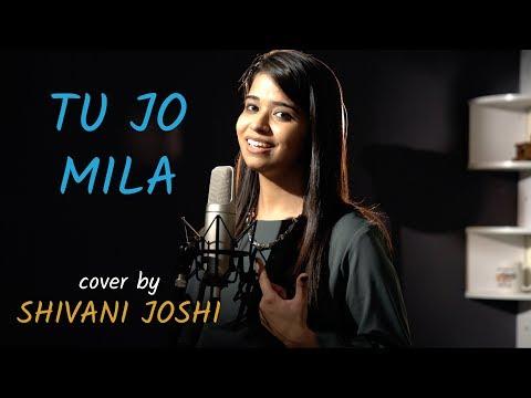 Tu Jo Mila | cover by Shivani Joshi | Bajrangi Bhaijaan | Sing Dil Se Unplugged | K.K. | Salman Khan