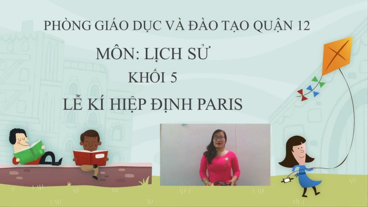 Trường Tiểu học Lê Văn Thọ –  Lịch sử Lớp 5 – Tuần 27 – Cô Phạm Thị Phương