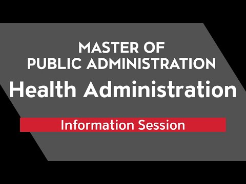 Masters of Public Administration, Health Administration Info Session