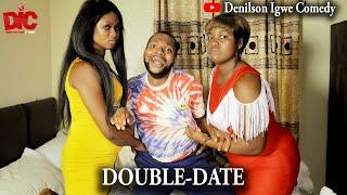 Double date - Denilson Igwe Comedy