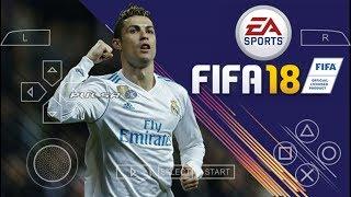 FIFA 18 PPSSPP / MOD PES 18 / OFFLINE / SIZE 550 MB