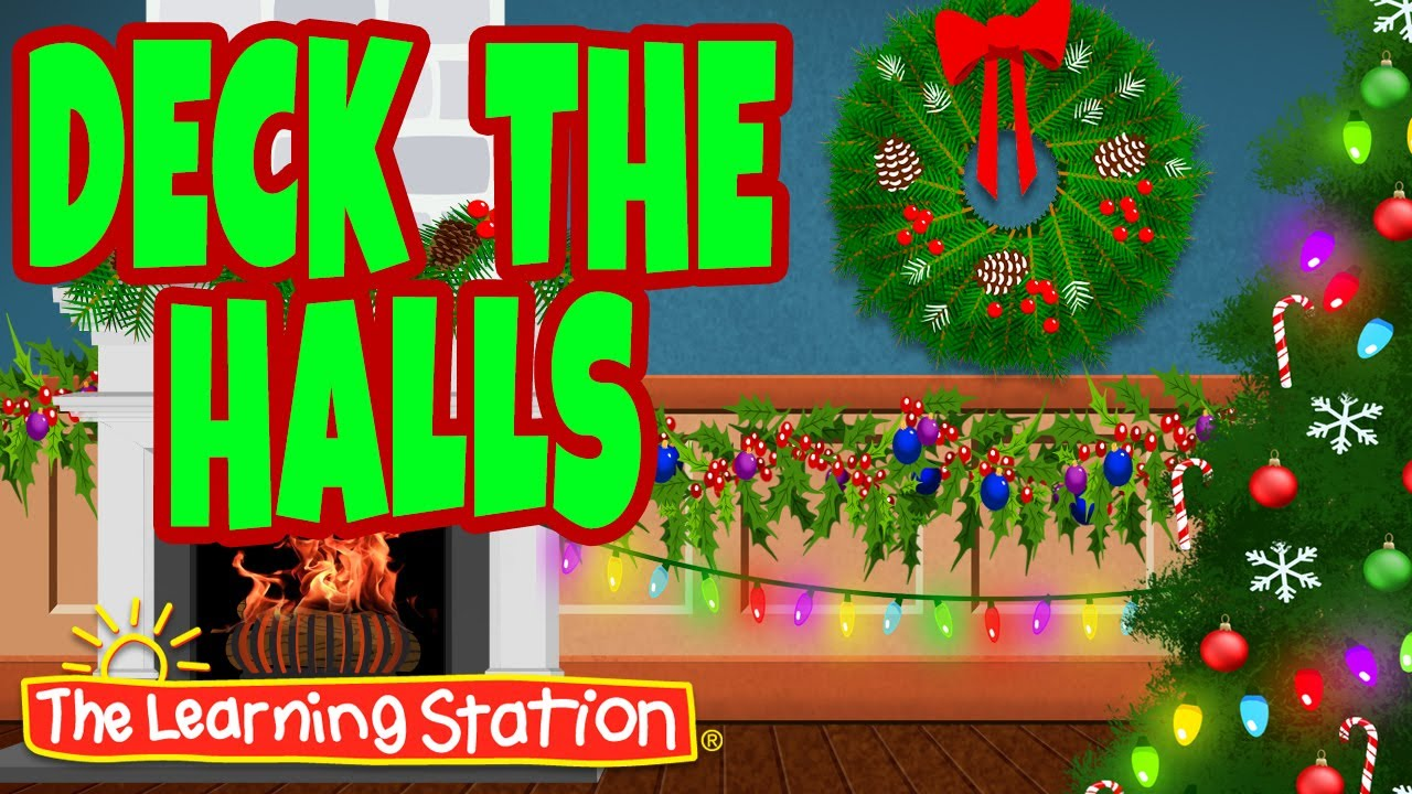 Deck the Halls with Lyrics 🎄 Christmas Songs & Carols 🎄 Xmas Songs by The Learning Station - YouTube