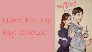 (ROM/HANG/ENG) [LYRICS] HARD FOR ME PART 1 OST RICH MAN BY CHEEZE Mp3