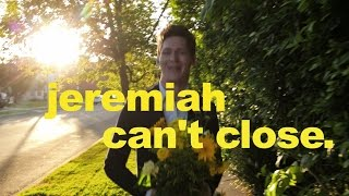 Jeremiah Can't Close Teaser Trailer 1
