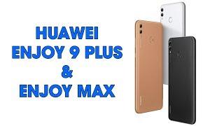 Huawei Enjoy 9 Plus và Enjoy Max chính thức ra mắt với mức giá cực hấp dẫn