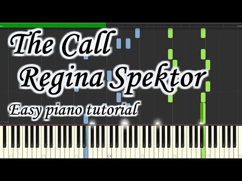The Call - Regina Spektor - Very Easy And Simple Piano Tutorial Synthesia Cover Planetcover