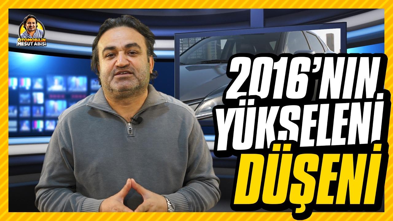 2016 RAPORU: Otomotivde kazananlar, kaybedenler, yükselenler, dibe vuranlar