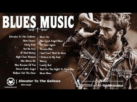 Beautiful Relaxing Blues Music   Best Of Slow Blues/Rock   Greatest Blues Rock Songs Of All Time