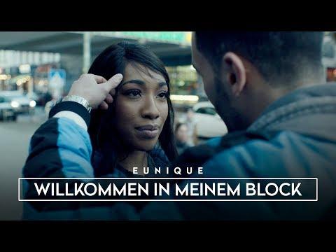 Eunique ► WILLKOMMEN IN MEINEM BLOCK ◄ (Official Video) prod. by Michael Jackson x Staticbeatz