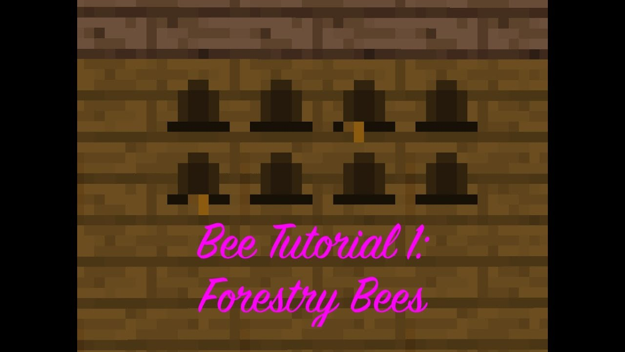 Bee Tutorial 1: Forestry Bees