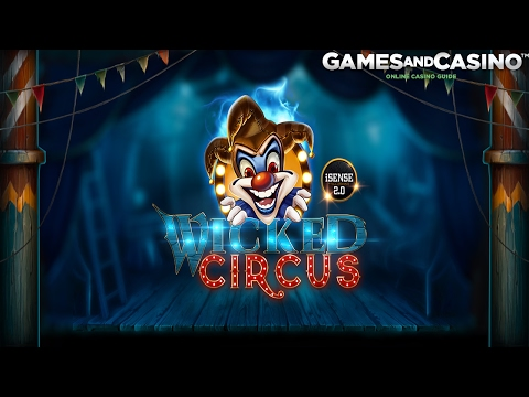 """Online casino slot """"Wicked Circus"""" (review)"""
