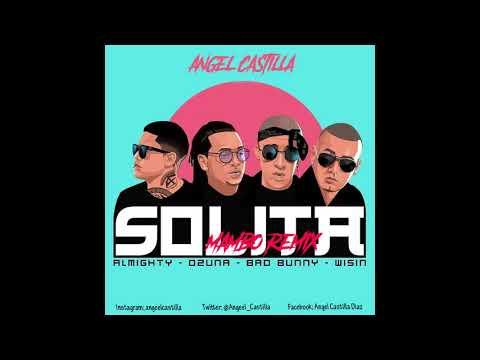 Solita - Ozuna x Bad Bunny x Almighty x Wisin [Angel Castilla Mambo Remix]