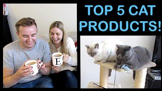 OUR TOP 5 CAT PRODUCTS! | CHRIS & EVE