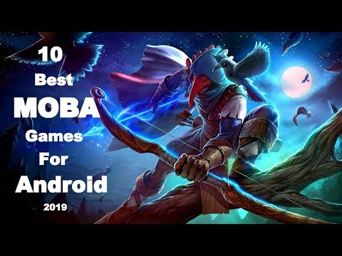 10 Best MOBA'S Games For Android 2019 | Best MOBA GAMES !!!